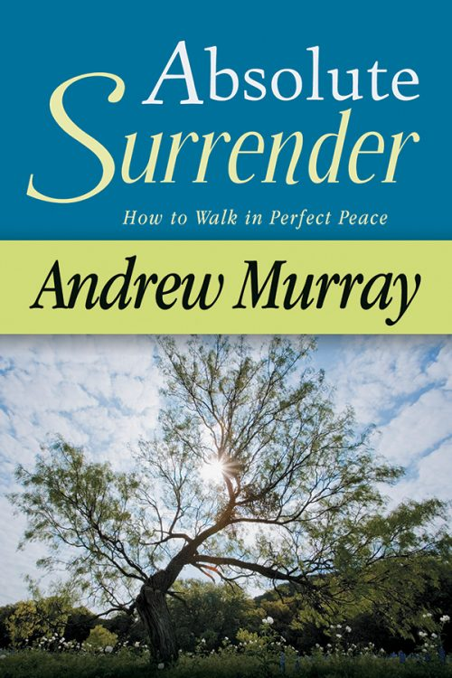 Absolute Surrender – Andrew Murray